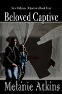 Beloved Captive -- Melanie Atkins