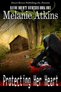 Protecting Her Heart -- Melanie Atkins