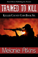 Trained to Kill -- Melanie Atkins