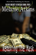 Removing the Mask -- Melanie Atkins